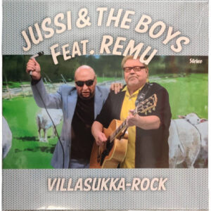 Jussi & The Boys Feat. Remu - Villasukka-Rock